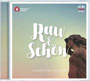 CD: Rau und schön - Ich sehn mich nach dir