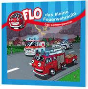 Das Sommergewitter - Flo, das kleine Feuerwehrauto