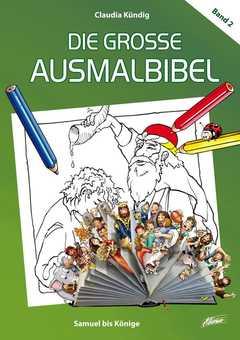 Die große Ausmalbibel: Samuel bis Könige (2)