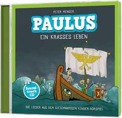 CD: Paulus - Ein krasses Leben (Soundtrack-CD)