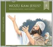 Wozu kam Jesus (8) - Hörbuch