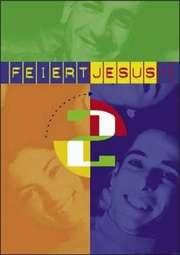 Liederbuch: Feiert Jesus! 2