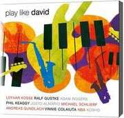 CD: Play like David