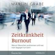 Zeitkrankheit Burnout - Hörbuch