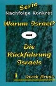 Warum Israel/Die Rückführung Israels