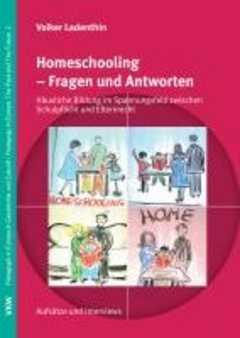 Homeschooling - Fragen und Antworten