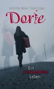 Dorie - Ein verwandeltes Leben