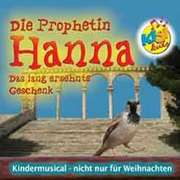 Playback-CD: Prophetin Hanna - Das lang ersehnte Geschenk