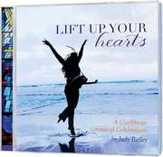 CD: Lift Up Your Hearts - A Caribbean Liturgical Celebration