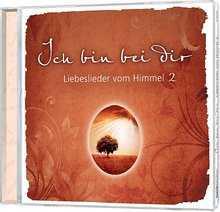 CD: Ich bin bei dir, Vol.2