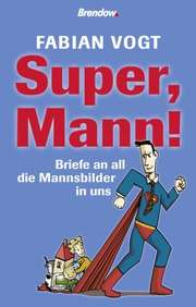 Super, Mann!