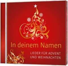 cd in deinem namen lieder f r advent und weihnachten. Black Bedroom Furniture Sets. Home Design Ideas
