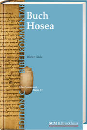 Das Buch Hosea (Edition C/AT/Band 36)