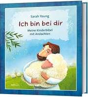 Ich bin bei dir - Kinderbibel