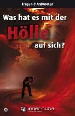 Was hat es mit der Hölle auf sich?