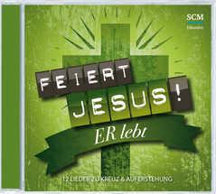 CD: Feiert Jesus! Er lebt