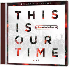 CD + DVD: This Is Our Time (Deluxe Edition)