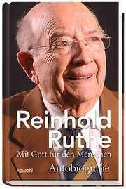 Reinhold Ruthe: Mit Gott für den Menschen