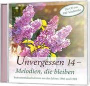 CD: Unvergessen 14 - Melodien, die bleiben