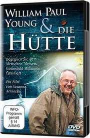 DVD: - William Paul Young und  Die Hütte